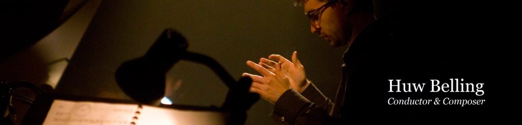 Huw Belling Composer & Conductor